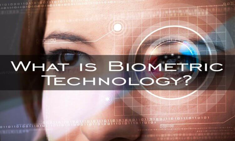 What is Biometric Technology?
